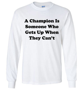 Champion - Long Sleeve - Empowering You