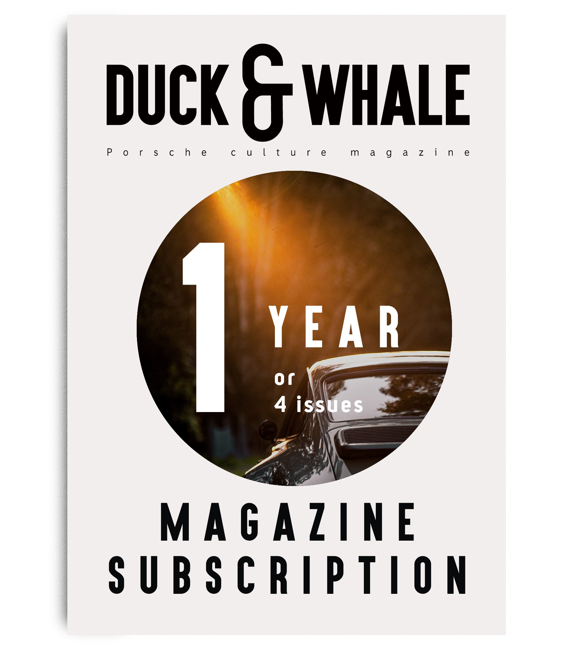 1 Year (4 issues) Duck & Whale Magazine Subscription