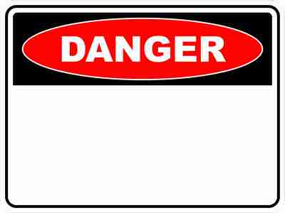 Danger Sign (Design your own)