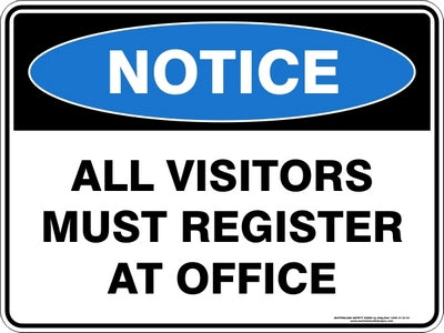 Notice Sign - All Visitors Must Register