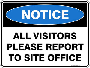 Notice Sign - All Visitors To Site Office