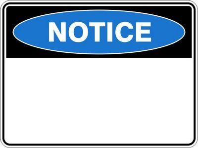 Notice Sign (Design your own)