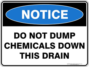 Notice Sign - Do Not Dump Chemicals