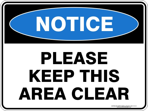 Notice Sign - Please Keep This Area Clear