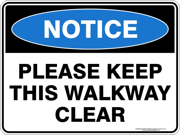 Notice Sign - Please Keep This Walkway Clear