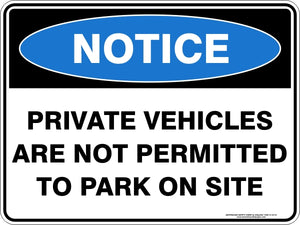 Notice Sign - Private Vehicles Not Permitted