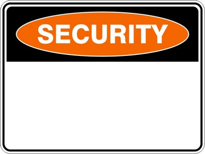 Security Sign (Design your own)