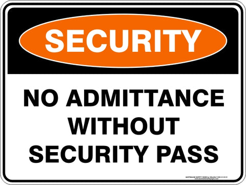 Security Sign - No Admittance