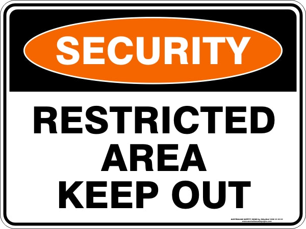 Security Sign - Restricted Area Keep Out