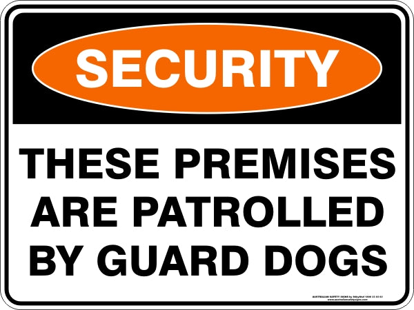 Security Sign - These Premises Patrolled