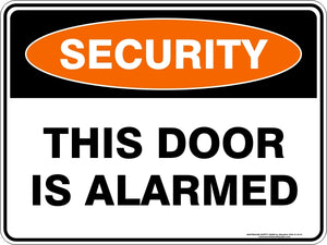 Security Sign - This Door is Alarmed