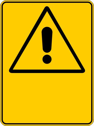 Warning Sign (Design your own)