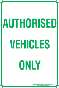 Parking Sign - Authorised Vehicles Only