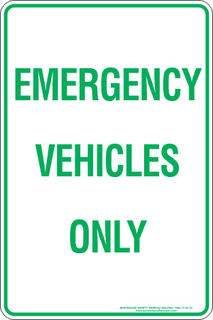 Parking Sign - Emergency Vehicles Only