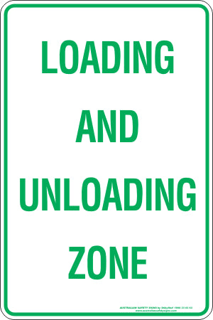 Parking Sign - Loading and Unloading
