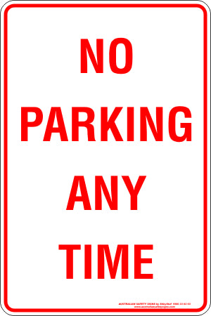 Parking Sign - No Parking Any Time