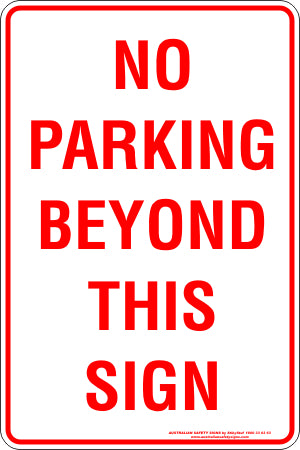 Parking Sign - No Parking Beyond This Sign
