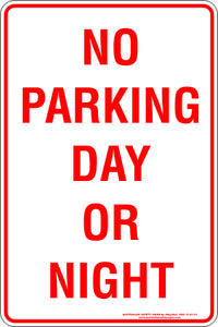 Parking Sign - No Parking Day or Night