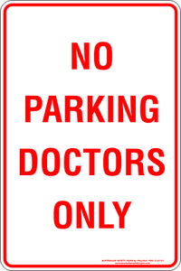 Parking Sign - No Parking Doctors Only