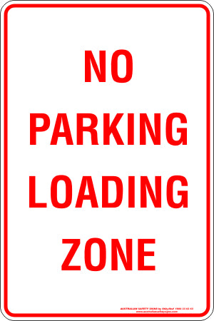 Parking Sign - No Parking Loading Zone