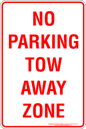 Parking Sign - No Parking Tow Away Zone