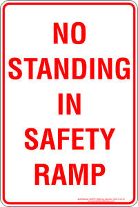Parking Sign - No Standing In Safety Ramp