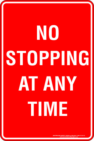 Parking Sign - No Stopping at Any Time