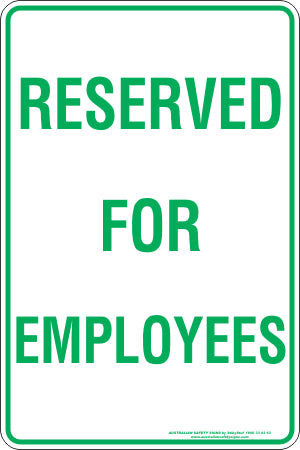 Parking Sign - Reserved For Employees