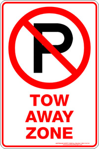 Parking Sign - Tow Away Zone