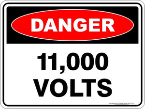 Danger Sign - 11,000 Volts