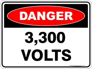Danger Sign - 3,300 Volts