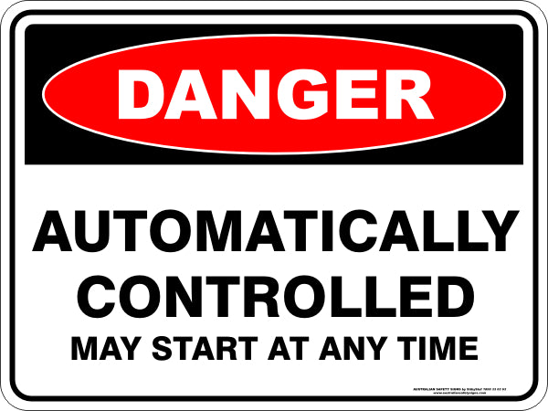 Danger Sign - Automatic Controlled Equipment