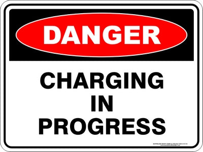 Danger Sign - Charging in Progress