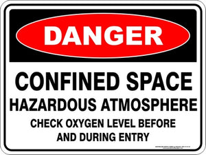 Danger Sign - Confined Space Check Oxygen