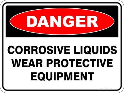 Danger Sign - Corrosive Liquids