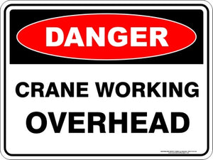 Danger Sign - Crane Working Overhead
