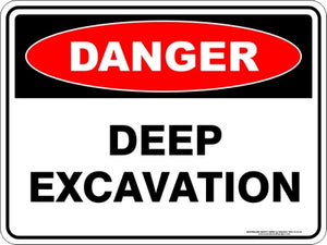 Danger Sign - Deep Excavation