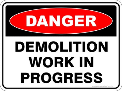 Danger Sign - Demolition Work
