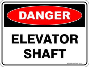 Danger Sign - Elevator Shaft