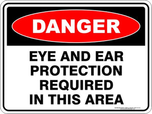 Danger Sign - Eye and Ear Protection