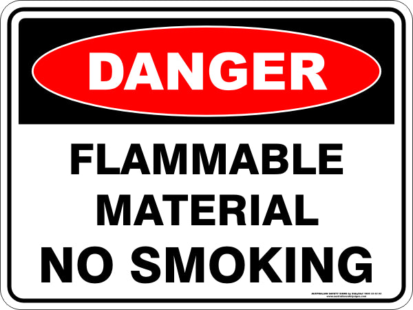 Danger Sign - Flammable No Smoking