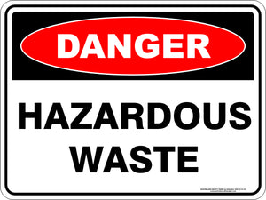 Danger Sign - Hazardous Waste