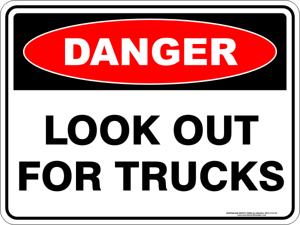 Danger Sign - Look Out for Trucks