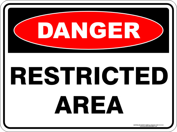 Danger Sign - Restricted Area