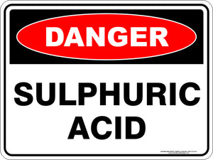 Danger Sign - Sulphuric Acid