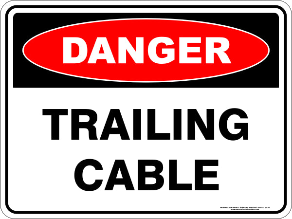 Danger Sign - Trailing Cable