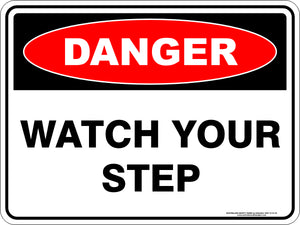 Danger Sign - Watch Your Step