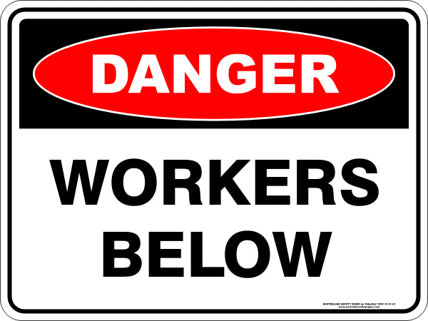 Danger Sign - Workers Below