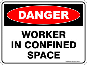 Danger Sign - Worker in Confined Space