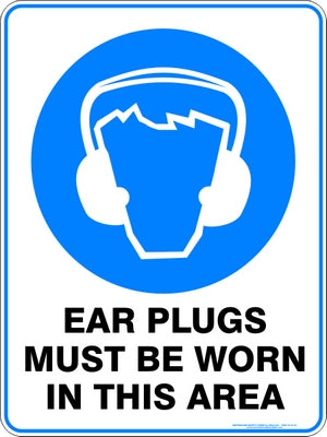 Mandatory Sign - Ear Plugs Must Be Worn